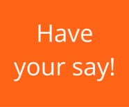 Have your say!.png